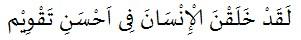 QS. At-Tiin ayat 4