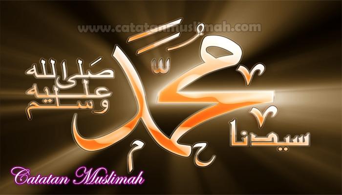 Sejarah Nabi Muhammad SAW Dari Lahir Sampai Wafat