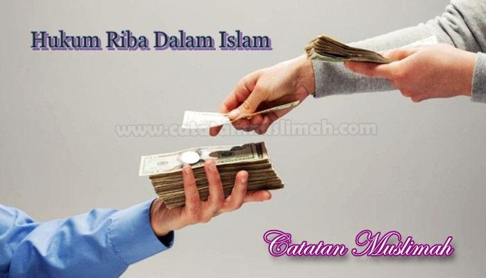 Hukum Riba Dalam Islam Dan Penjelasannya