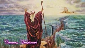 Kisah Nabi Musa AS Lengkap Dari Lahir Sampai Wafat
