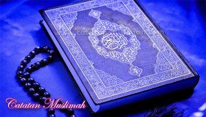 Sejarah Singkat Turunnya Al-Qur'an, Isi Kandungan Dan Keutamaannya