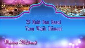 Nama-Nama 25 Nabi Dan Rasul Yang Wajib Diketahui